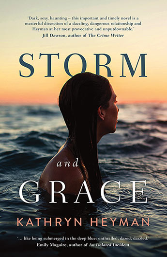 Review of Kathryn Heyman's 'Storm and Grace'