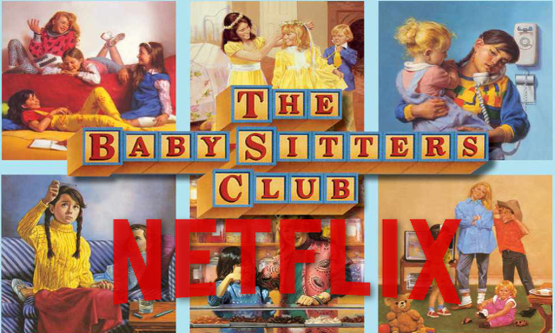 Netflix is rebooting the Babysitters Club