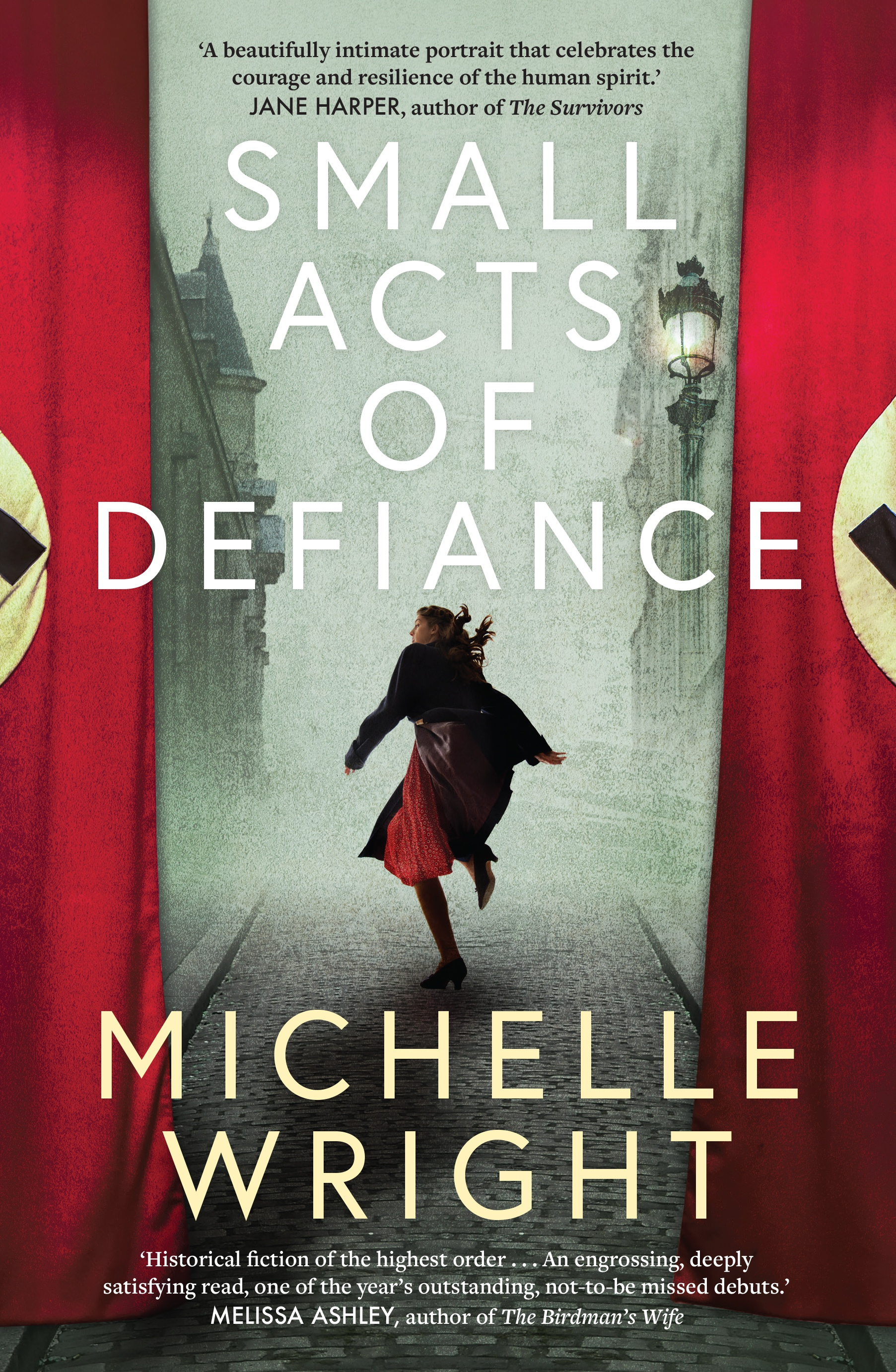 Extract from Small Acts of Defiance by Michelle Wright