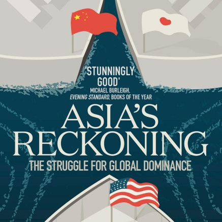 The global gunfight: why Richard McGregor's award-winning 'Asia's Reckoning' is essential reading