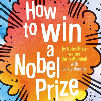 Book Bite: How to Win a Nobel Prize