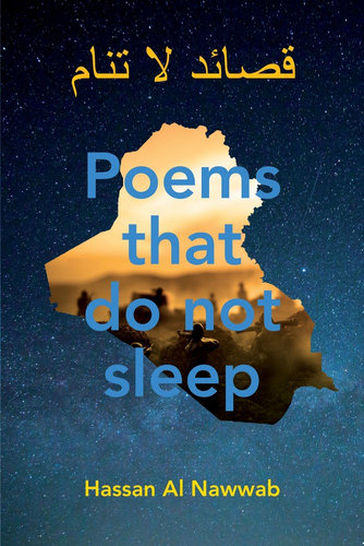 Poetry Extract: Poems that Do Not Sleep by Hassan al Nawwab