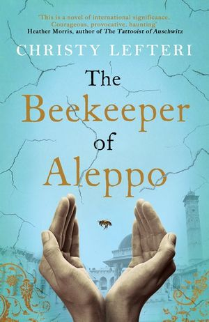 The Beekeeper of Aleppo by Christy Lefteri