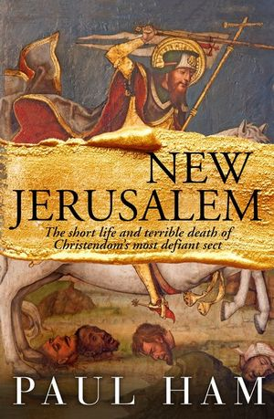 New Jerusalem by Paul Ham