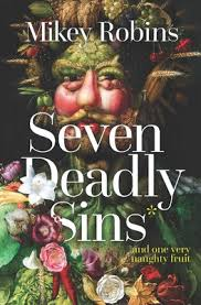 Seven Deadly Sins by Mikey Robins