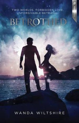 Betrothed by Wanda Wiltshire