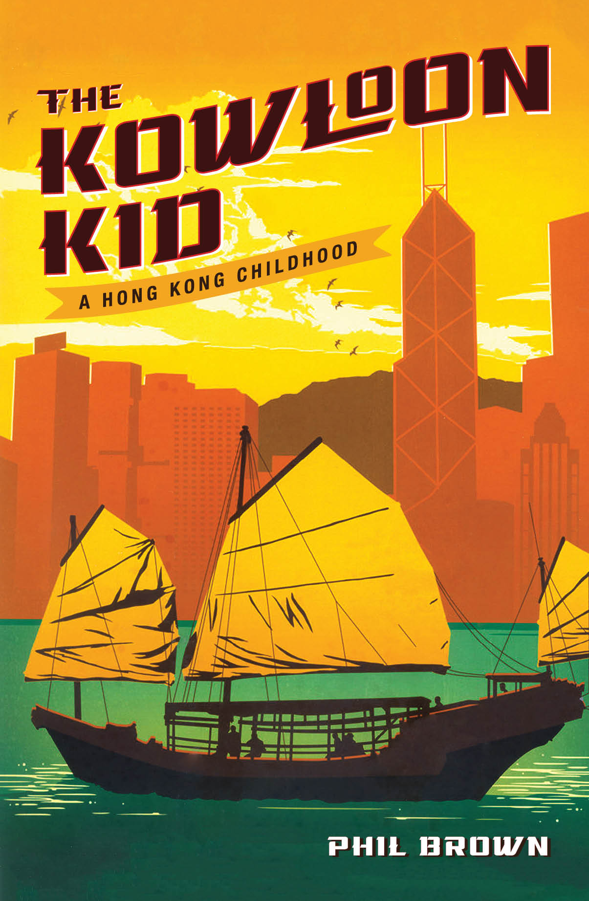 The Kowloon Kid by Phil Brown