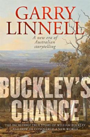 Buckley's Chance by Garry Linnel