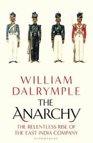 Anarchy by William Dalrymple