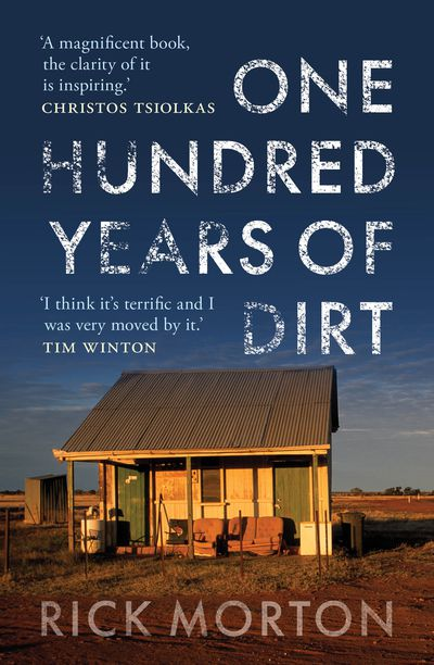 100 Years of Dirt by Rick Morton