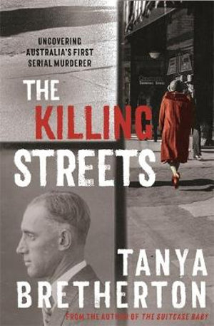 The Killing Streets by Tanya Bretherton
